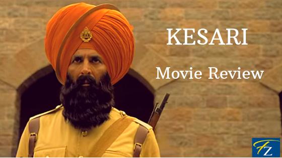 Kesari movie review, kesari review, dharma productions, akshay kumar, fabzania