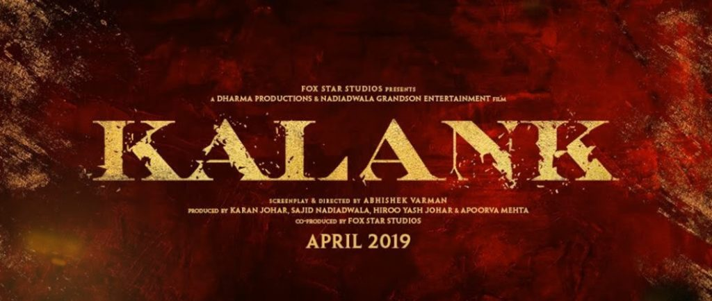 Kalank Movie, Dharma Productions, FabZania, movies in April 2019