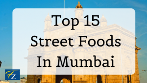 Top 15 street foods in mumbai