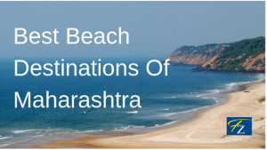 best beach destinations of Maharashtra, Beach near mumbai, weekend getaways near Mumbai