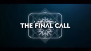 the final call, ZEE5 shows