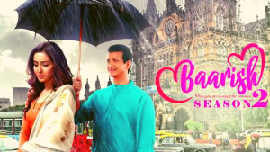 baarish season 2 review